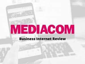 Mediacom Business Internet Review