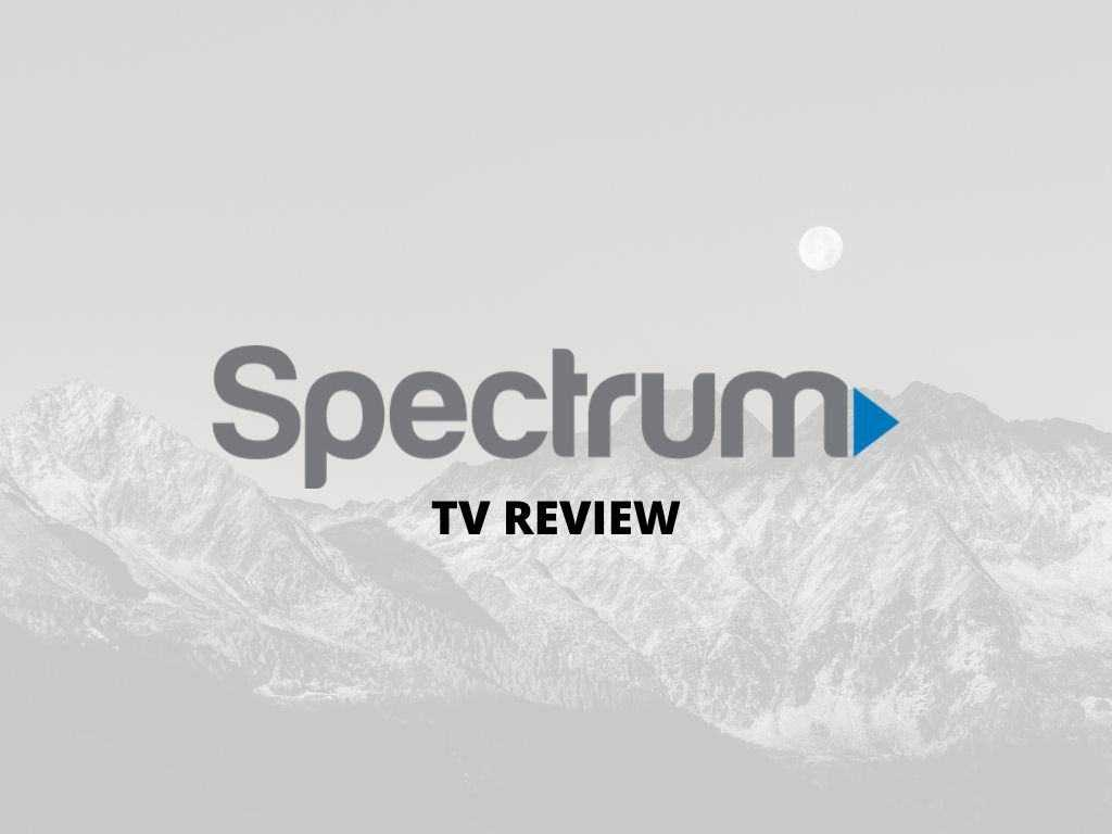 spectrum tv service review