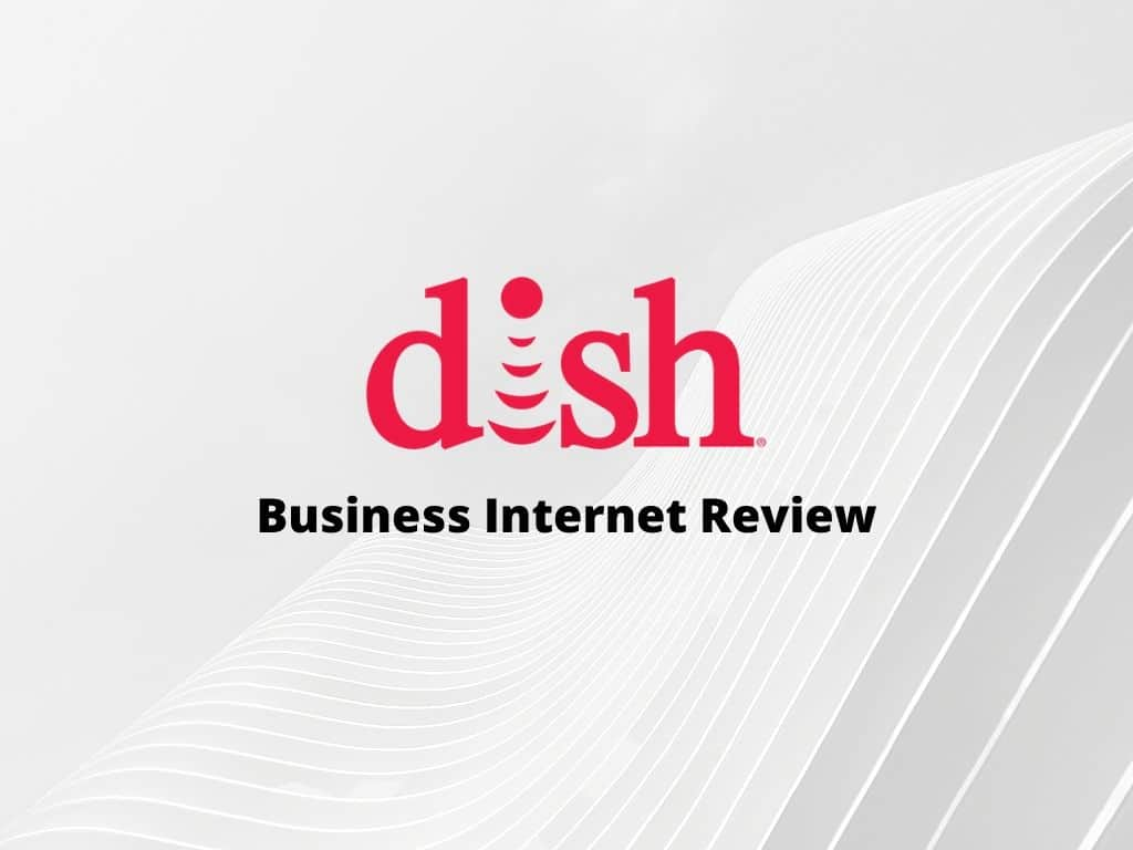 Dish Business internet review