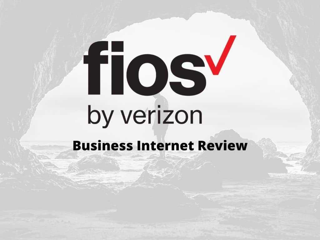 FiOS Verizon Business Internet Review