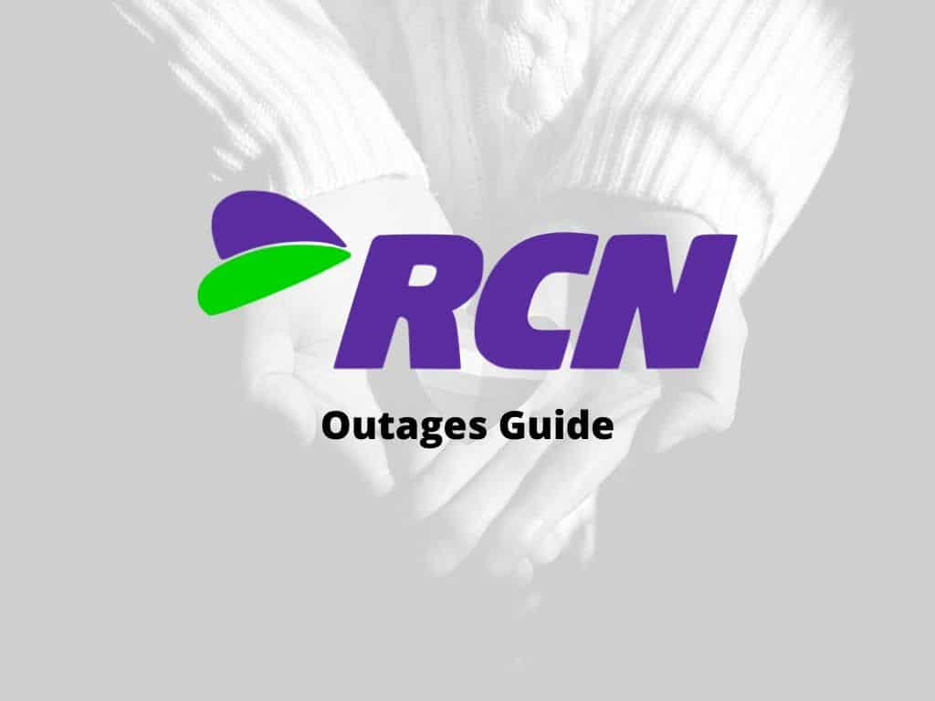RCN Outages Internet Cable TV WIFI