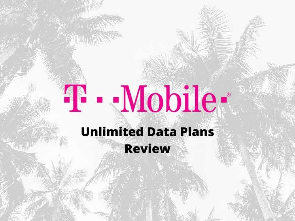 T mobile unlimited data plans review