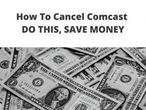 Here's How To Cancel Comcast & Save Money