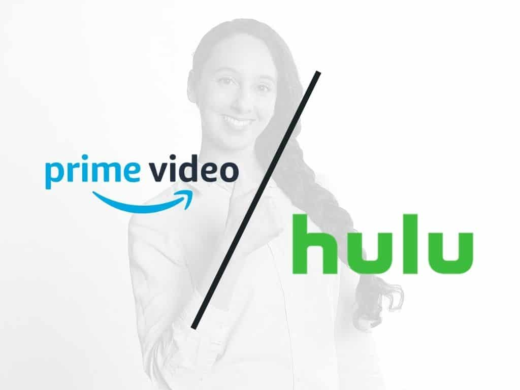 Hulu vs Amazon Prime Video