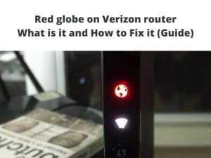 red globe on verizon router