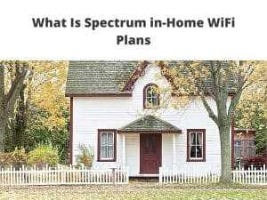 What Is Spectrum in-Home WiFi