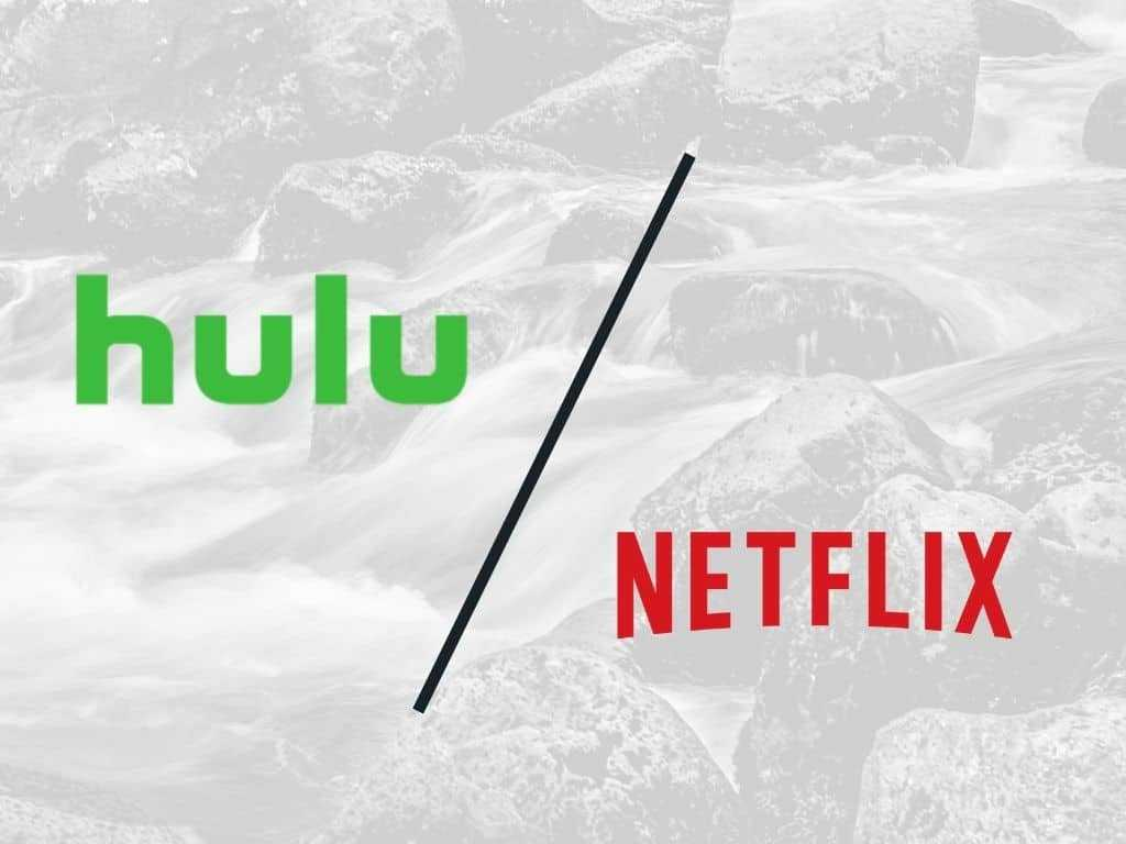compare Hulu vs Netflix
