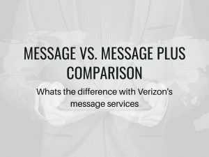 verizon Comparing Message vs Message Plus