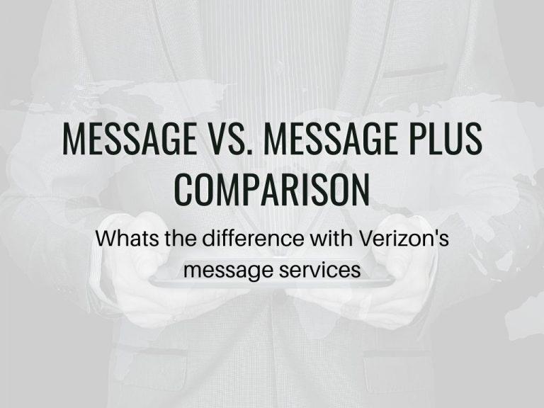 verizon Comparing Message vs Message Plus