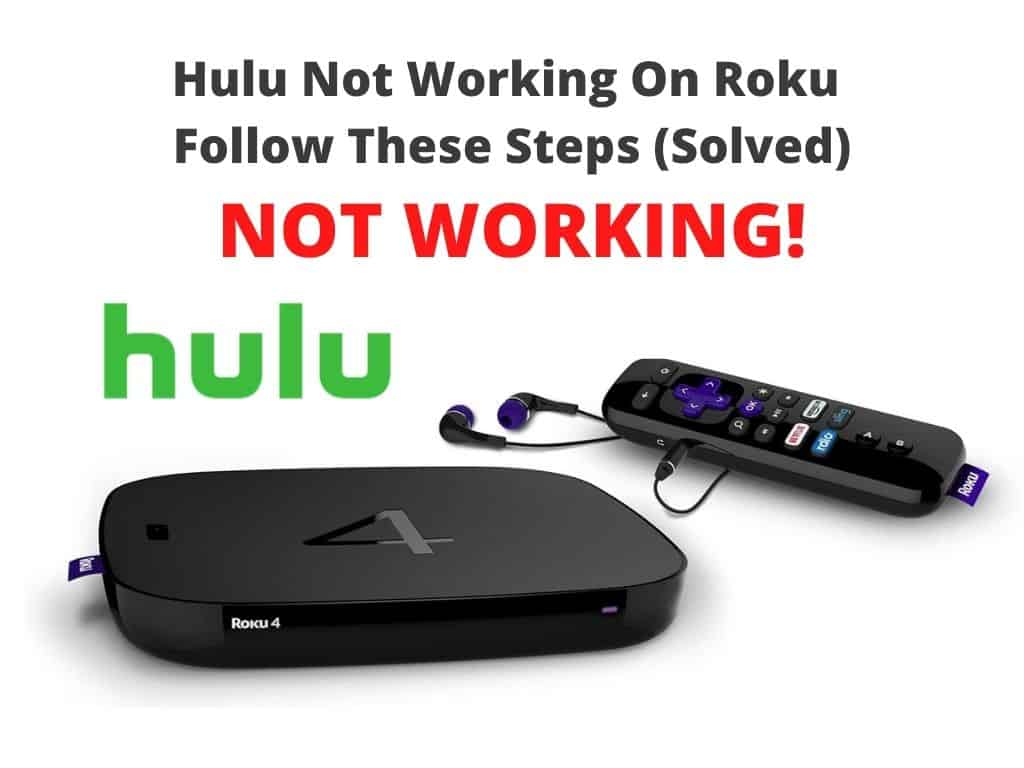Hulu Not Working On Roku
