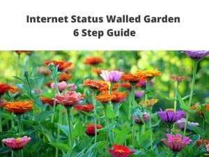Internet Status Walled Garden