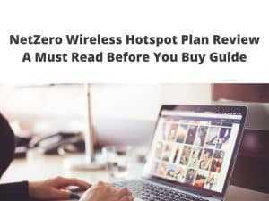 NetZero Wireless Hotspot Plan Review