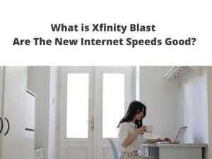 xfinity upgraded speeds with Blast