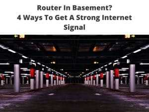 how to connect Router In Basement