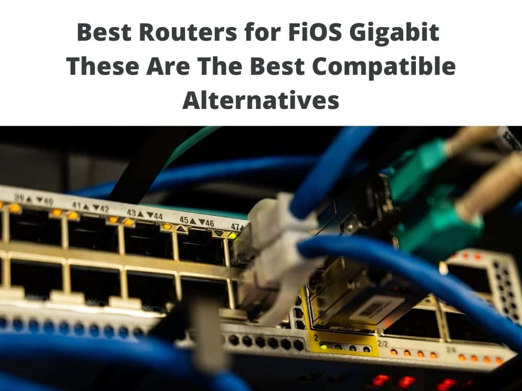 Best Routers for FiOS Gigabit