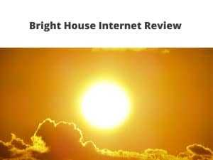 Bright House Internet Review