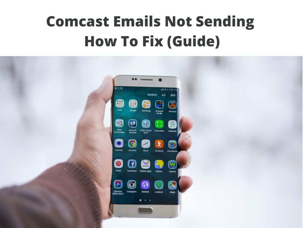 Comcast Emails Not Sending