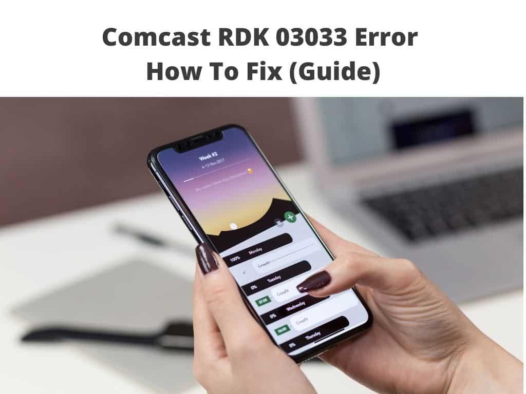 Comcast RDK 03033 Error