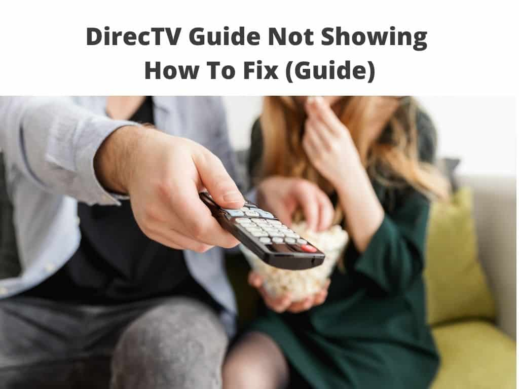 DirecTV Guide Not Showing