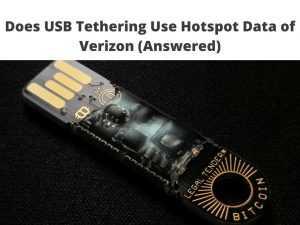 Does USB Tethering Use Hotspot Data of Verizon