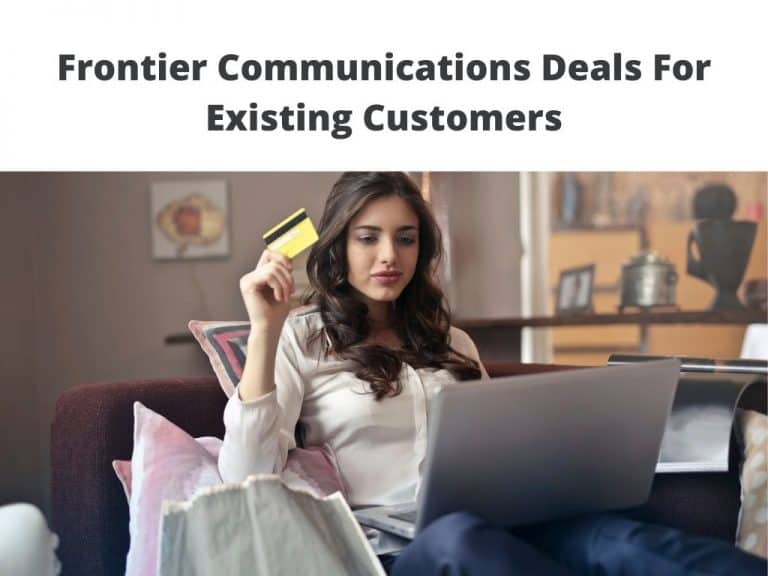 Frontier Communications Deals For Existing Customers