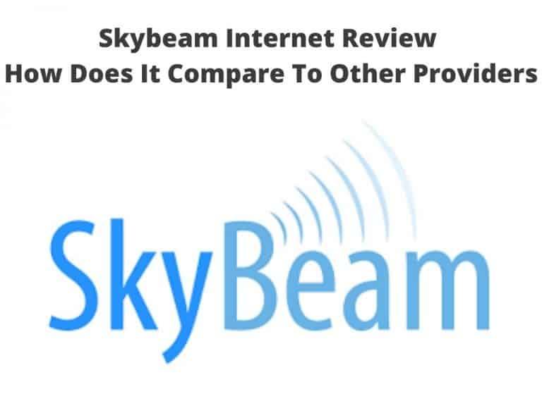 Skybeam Internet Review