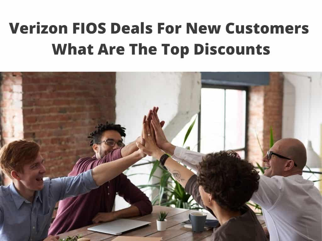 Verizon FIOS Deals For New Customers