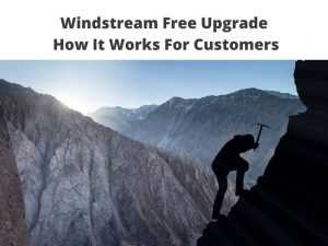 Windstream Free Upgrade