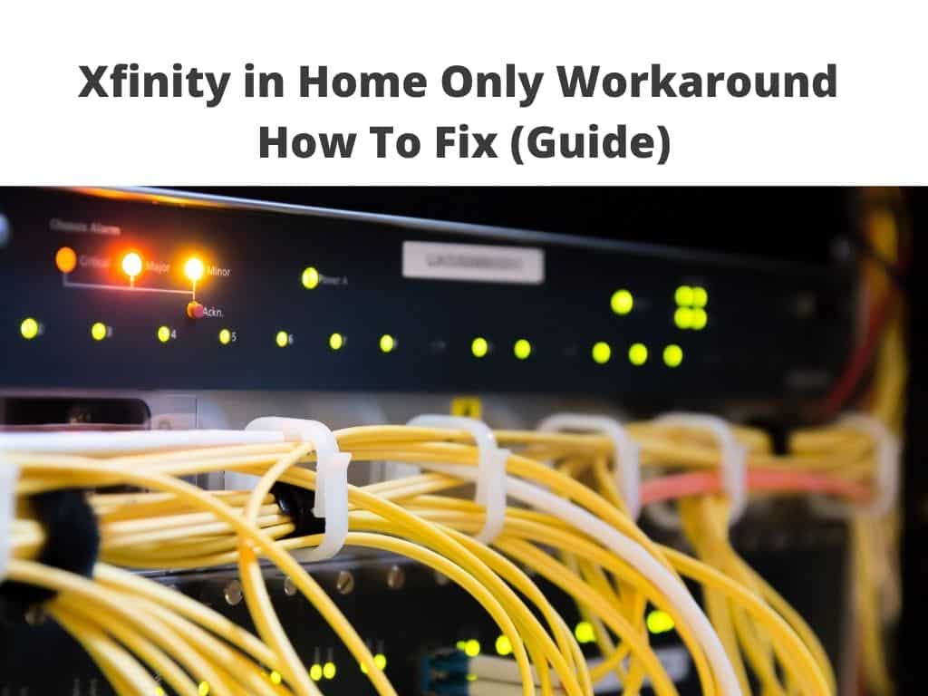 Xfinity in Home Only Workaround - How To Fix (Guide)