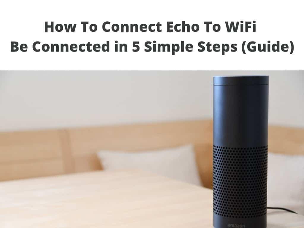 Amazon echo to wifi