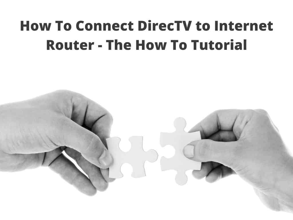 DirecTV to Internet Router