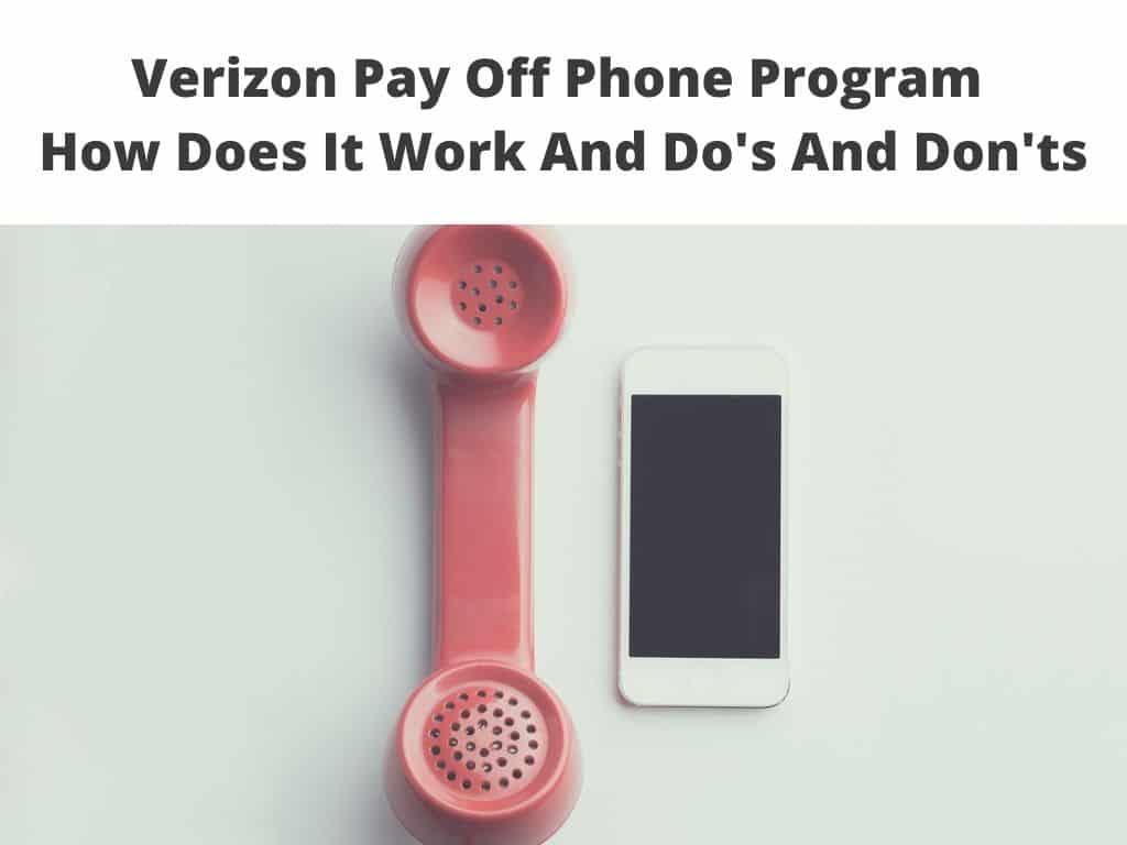 Verizon Pay Off Phone Program