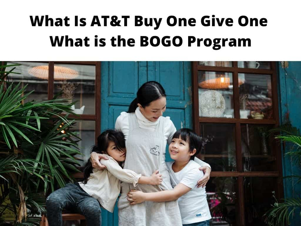 What Is AT&T Buy One Give One