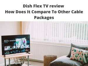 dish flex package review