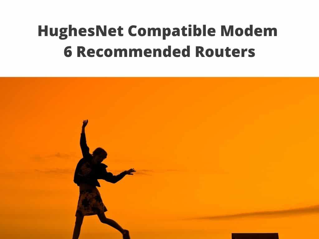 hughesnet modems