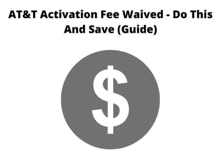 AT&T Activation Fee Waived