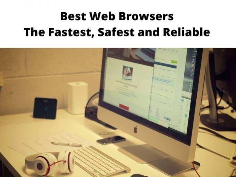 Best Internet Browsers for web surfing