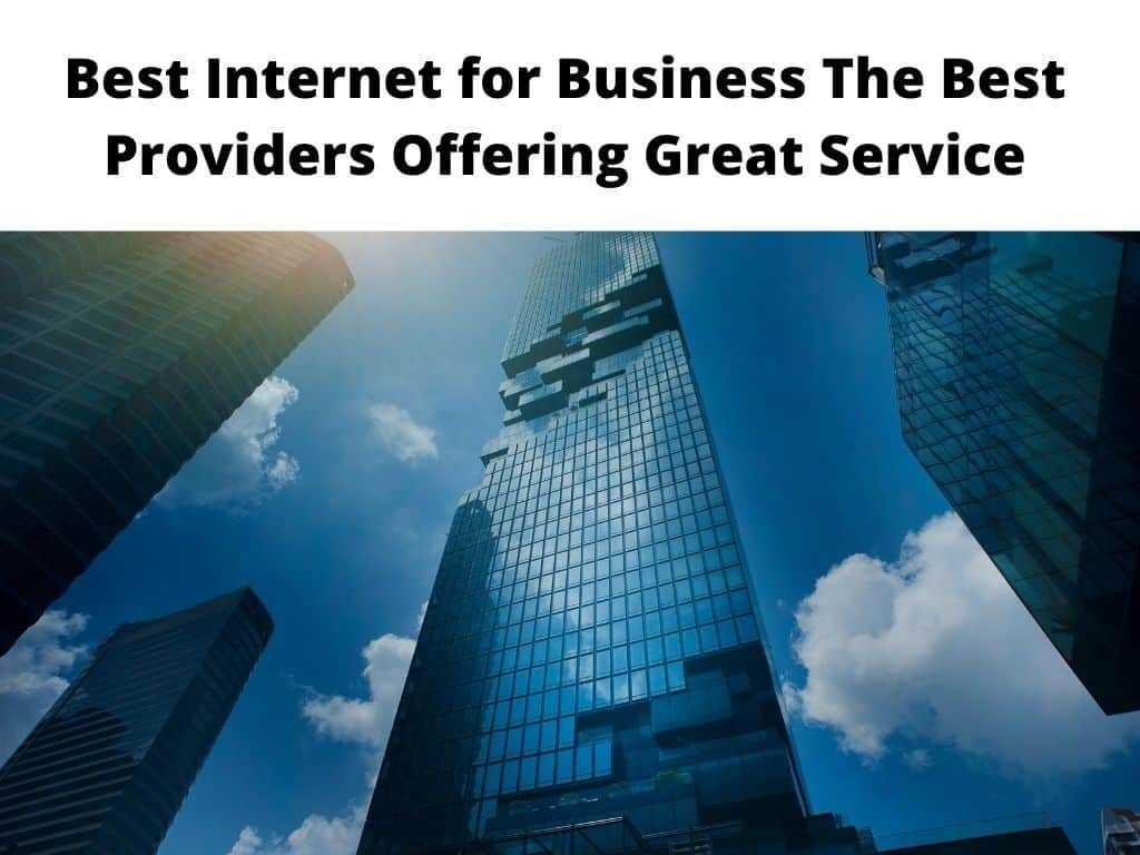 Best Internet for Business