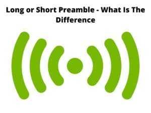 Long or Short Preamble