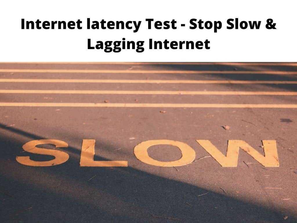 Internet latency Test