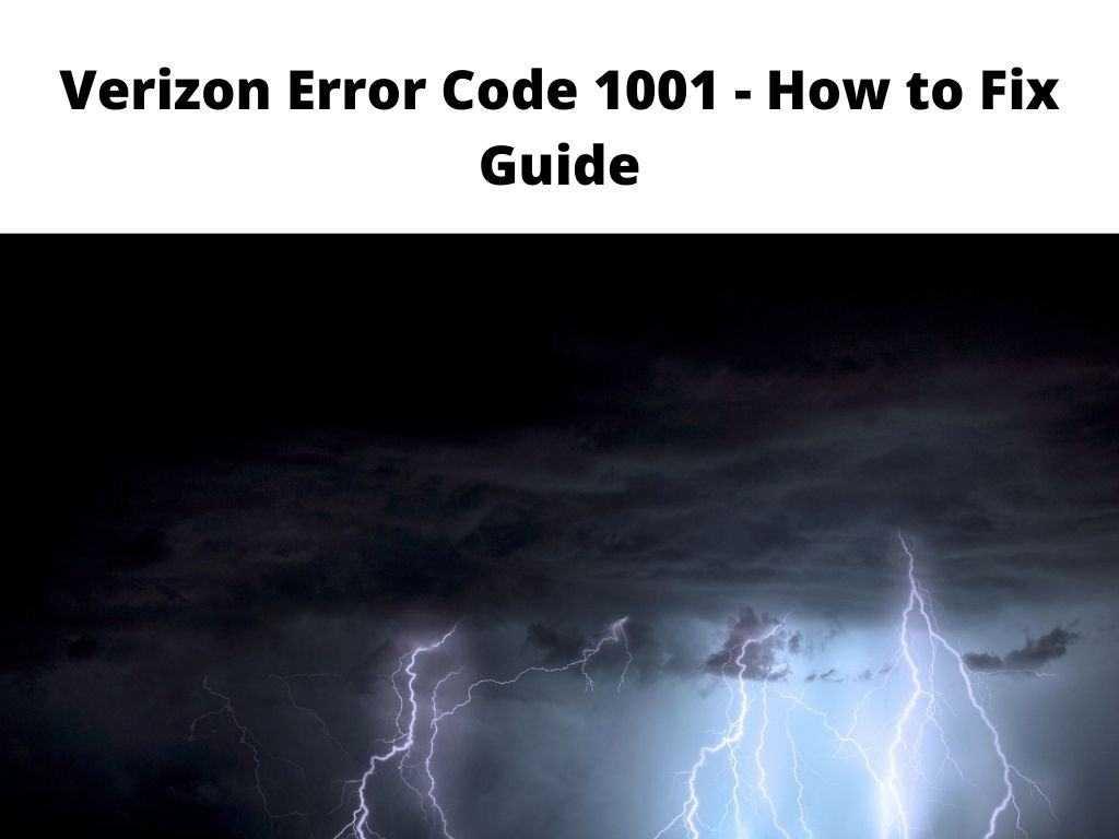 Verizon Error Code 1001