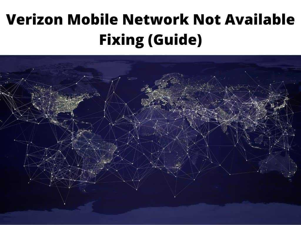 Verizon Mobile Network Not Available
