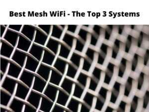Best Mesh WiFi