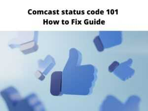Comcast status code 101 fix
