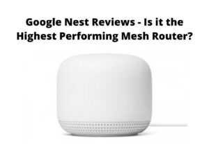 Google Nest Reviews