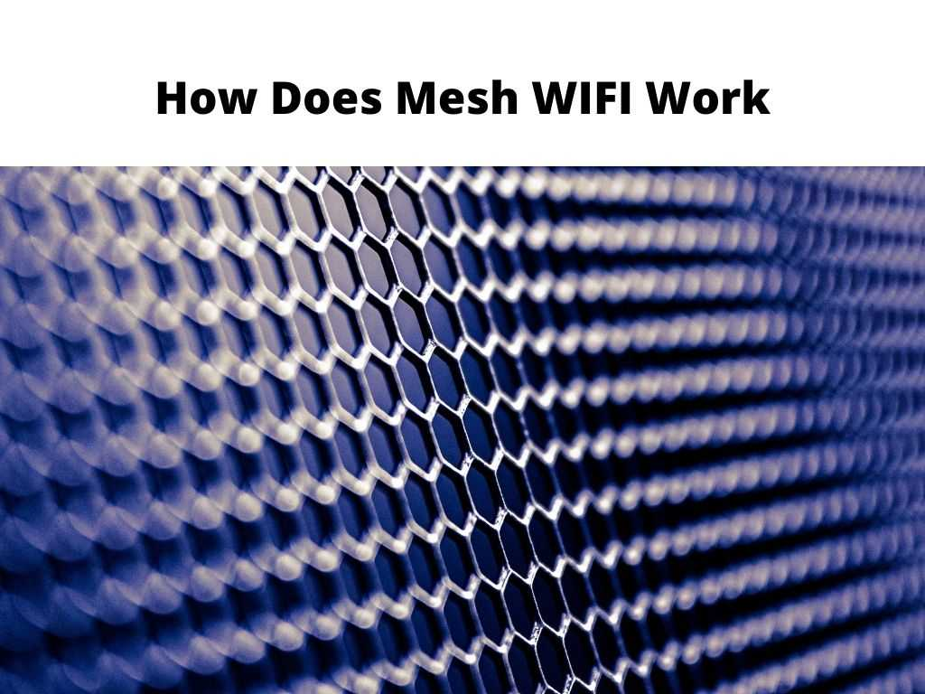 How Does Mesh WIFI Work