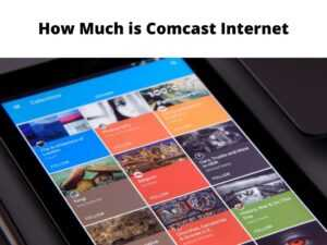 How Much is Comcast Internet