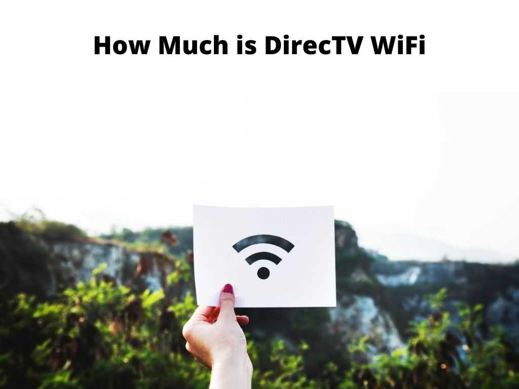 How Much is DirecTV WiFi