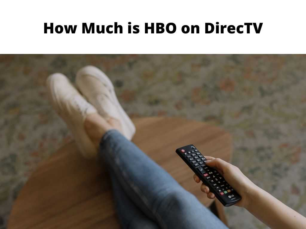 How Much is HBO on DirecTV