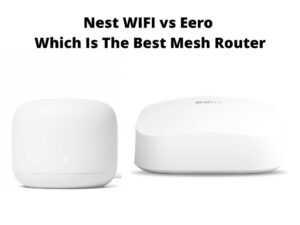 Nest WIFI vs Eero